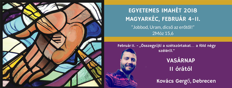 2018.02.11. – Imahét záró alkalom – Kovács Gergő – Ézs 11, 13