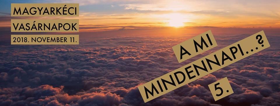 2018.11.11. – Istentisztelet – Mike Pál – A mi mindennapi … ? 5 –  Jn 20,24-29