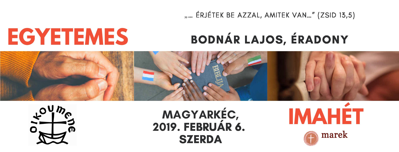 2019. 02. 06- Egyetemes Imahét.- Bodnár Lajos