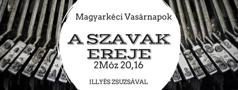 2016.11.13. – Délelőtti alkalom – Illyés Zsuzsa – 2Móz 16, 20