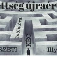 2016.04.17. Körzeti Bibliás Est – Illyés Tamás – Az elveszettség újraértékelése