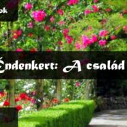 2019.05.05. – Istentisztelet – Oláh Krisztián – Éndenkert: A család