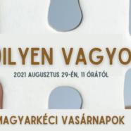 2021.08.29. – Magyarkéci Vasárnapok – Milyen vagyok?
